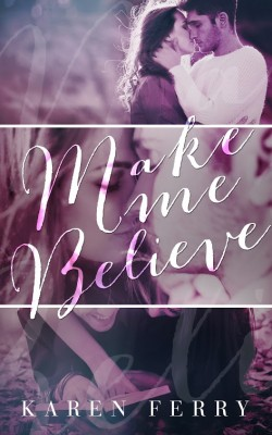 Tour: Make Me Believe by Karen Ferry